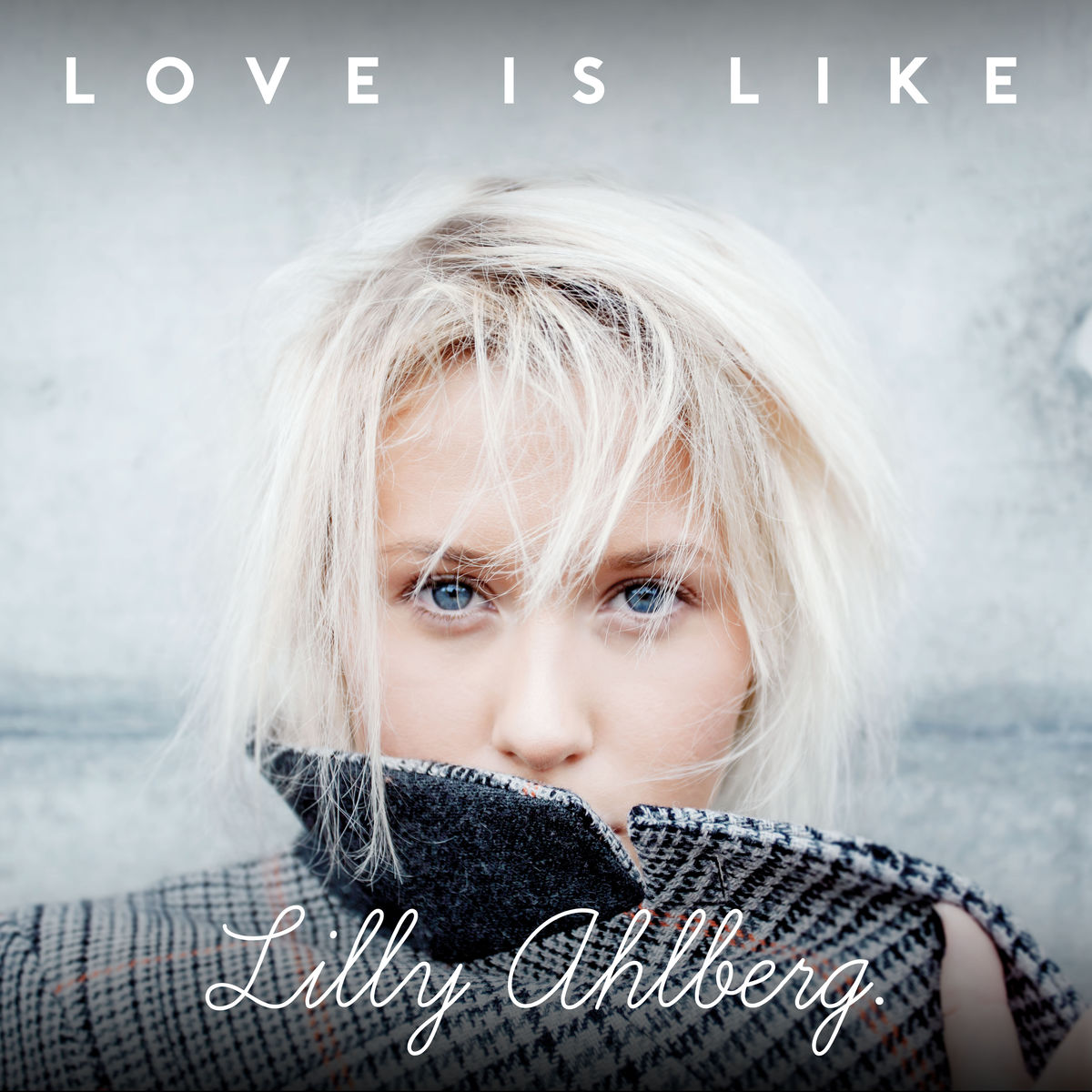[10's] Lilly Ahlberg - Love is Like (2016) Lilly%20Ahlberg%20-%20Love%20is%20Like
